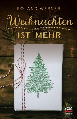 Christliche Bilder Weihnachten.Weihnachten Ist Mehr Christliche Bücher Und Christliche