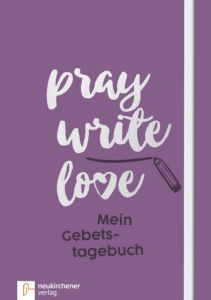 pray write love